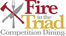 Fire in the Triad Competition Dining Series