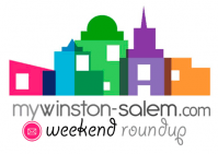 My Winston-Salem Weekend Roundup
